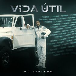 Música Vida Útil - Mc Livinho (2021)