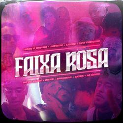 Faixa Rosa – Lucas e Orelha part MC Du Black