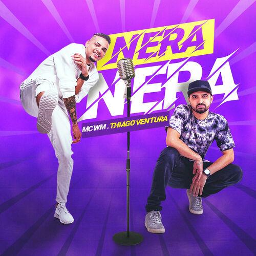 Baixar Música Nera nera – MC WM, Thiago Ventura (2019) Grátis