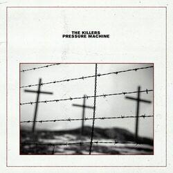 The Killers – Pressure Machine 2021 CD Completo