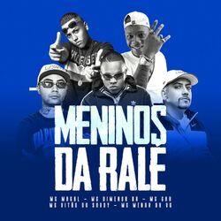 MC Magal – Meninos da Ralé