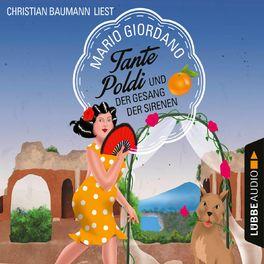 Album cover of Tante Poldi und der Gesang der Sirenen - Sizilienkrimi 5 (Gekürzt)