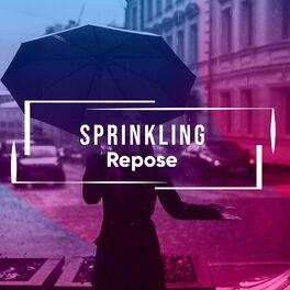 Album cover of # 1 Album: Sprinkling Repose