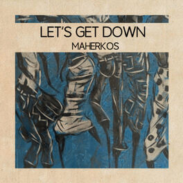Album cover of Let's Get Down