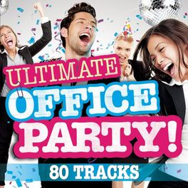 Album cover of Ultimate Office Party!