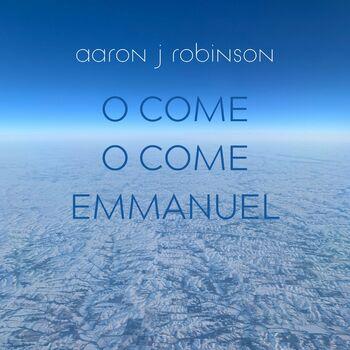 O Come O Come Emmanuel cover