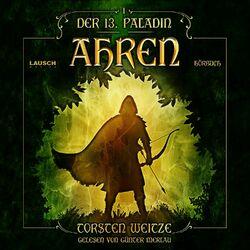 Ahren: Der 13. Paladin - Band 1 Audiobook