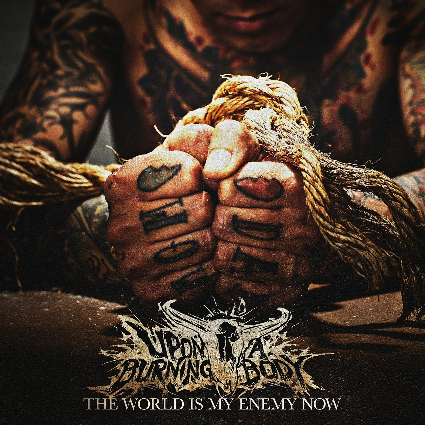 Upon A Burning Body - The World is My Enemy Now (2014)
