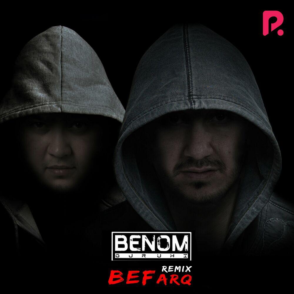 Benom guruhi - Befarq (Remix)