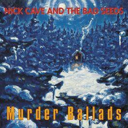 Album cover of Murder Ballads (2011 Remastered Version)