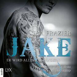Jake - Er wird alles verändern - King-Reihe 3.5 (Ungekürzt) Hörbuch kostenlos