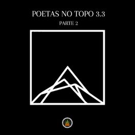 Album cover of Poetas no Topo 3.3, Pt. 2