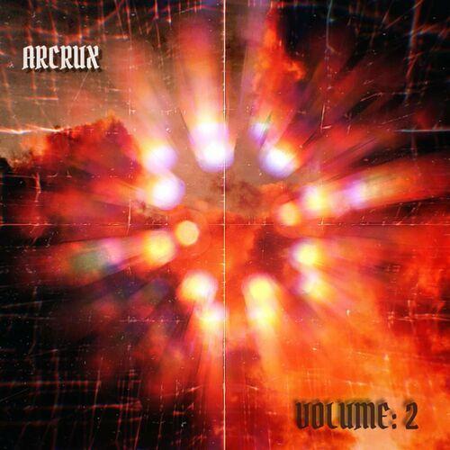 Arcrux - Arcrux Vol. 2