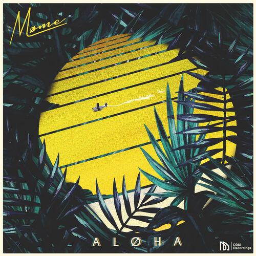 Aloha - Møme