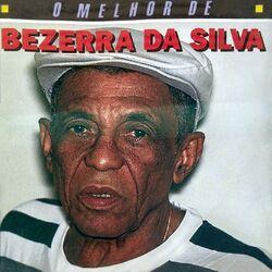 Bezerra Da Silva – O Melhor De Bezerra Da Silva 1997 CD Completo