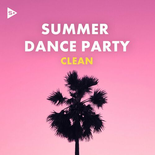 Summer Dance Party (Clean) [FLAC 16 Bits] (2021)