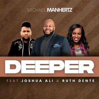 Deeper (feat. Joshua Ali & Ruth Dente) cover
