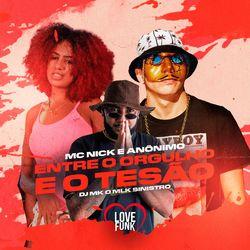 Música Entre o Orgulho e o Tesão - Mc Nick, (2020) Download