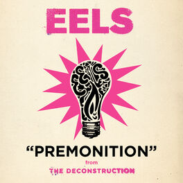 Eels Premonition Listen On Deezer