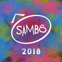 Sambô – Sambô 2018 CD Completo