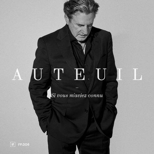 Daniel Auteuil - Si vous m'aviez connu [MP3 320 Kbs] [2021]
