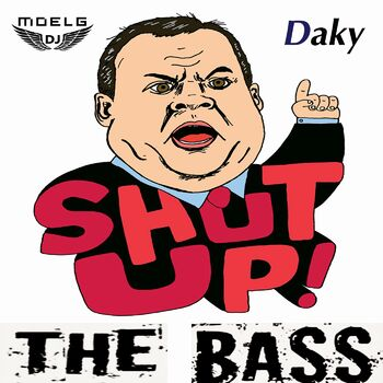 Shut Up the Bass cover