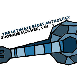Album cover of The Ultimate Blues Anthology: Brownie McGhee, Vol. 1