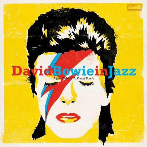 David Bowie in Jazz (A Jazz Tribute to David Bowie) (2020) Mp3 320kbp