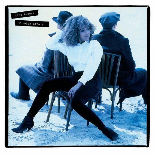 Tina Turner - Foreign Affair Remaster MP3 320Kbs 2021