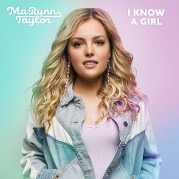 I Know a Girl cover