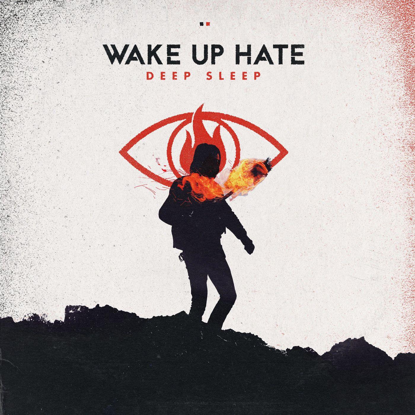 Wake Up Hate - Deep Sleep [EP] (2019)