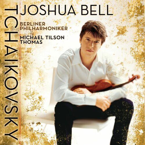 Joshua Bell, Michael Tilson Thomas, Berlin Philharmonic