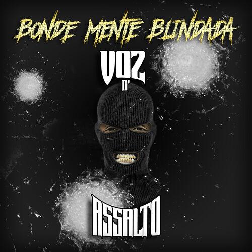 Baixar CD Bonde Mente Blindada – Voz d' Assalto (2018) Grátis