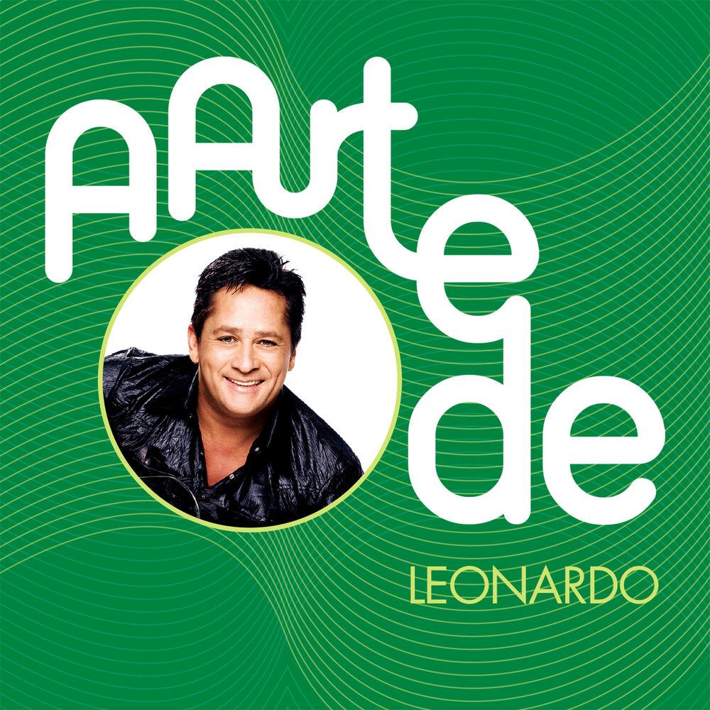 Baixar A Arte De Leonardo, Baixar Música A Arte De Leonardo - Leonardo 2015, Baixar Música Leonardo - A Arte De Leonardo 2015