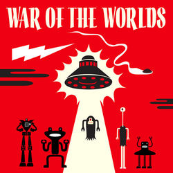 War Of The Worlds - Original 1938 Radio Broadcasts (2011 Remastered Version)