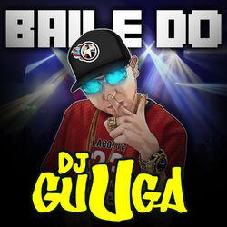 CD Baile do Guga - DJ Guuga (2018) Download