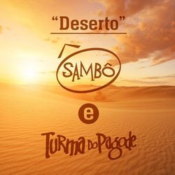 Sambô – Deserto