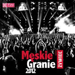Album cover of Męskie Granie 2012 (Live)
