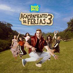 Luccas Neto – Luccas Neto Em: Acampamento de Férias 3 2021 CD Completo