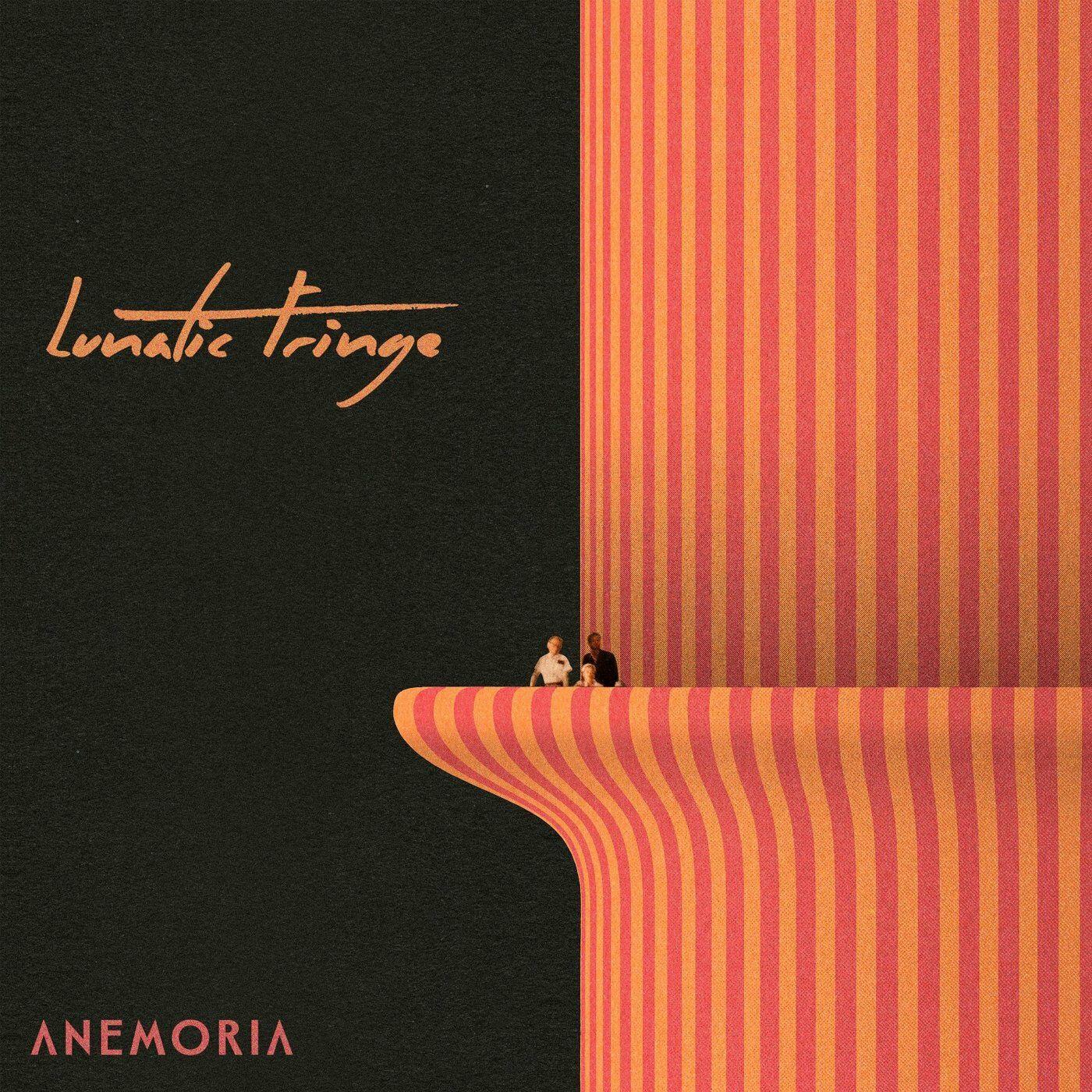 Anemoria - Lunatic Fringe [single] (2021)