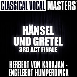 Classical Masters (Hänsel Und Gretel, 3rd Act Finale)