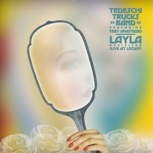 Layla Revisited (Live at LOCKN')