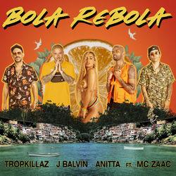 Bola Rebola - Tropkillaz Download