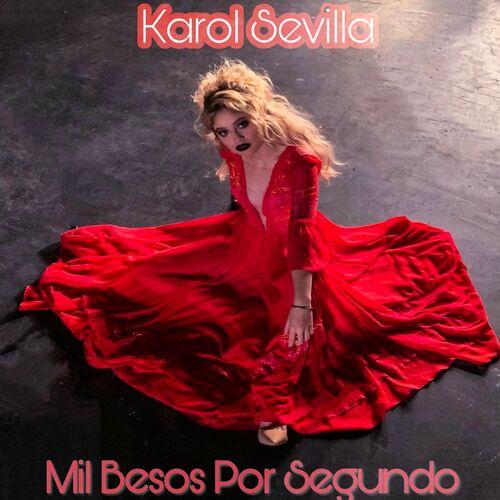 Baixar Single Mil Besos Por Segundo – Karol Sevilla (2019) Grátis