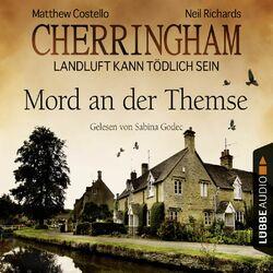 Cherringham - Landluft kann tödlich sein, Folge 1: Mord an der Themse [DEU]