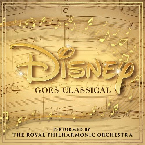 The Royal Philharmonic Orchestra : Disney Goes Classical FLAC Lossless 2020