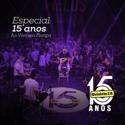Quinteto S.A. – Especial 15 Anos, Ao Vivo em Floripa (Ao Vivo) 2018 CD Completo
