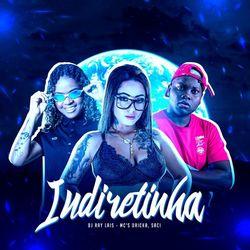 Indiretinha - Dj Ray Lais (2020) Download