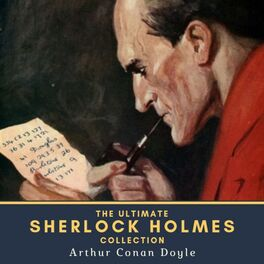 Album cover of The Ultimate Sherlock Holmes Collection (4 Novels, 44 Short Stories & 2 Extracanonical Works)