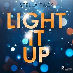 Light it up (Stars and Lovers 2) Audiobook